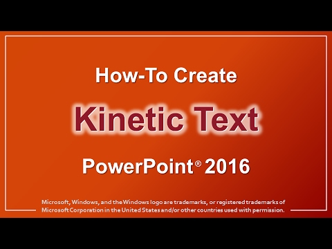 How to Create Kinetic Text in PowerPoint 2016