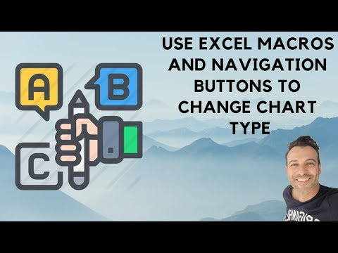 Use Excel Macros and Navigation Buttons to Change Chart Type
