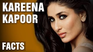 12 Surprising Facts About Kareena Kapoor