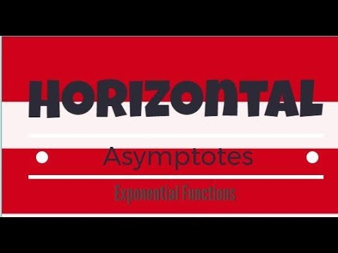 How To Find The Horizontal Asymptotes of Exponential Functions