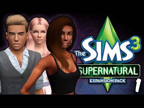 Sims 3 || Let's Play: Supernatural [Part 1] - Let's Get Started!