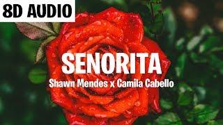 Señorita (8D AUDIO) - Shawn Mendes, Camila Cabello