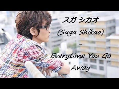 ♫Everytime You Go Away - Cover by Suga Shikao ♫ (Sub Español)