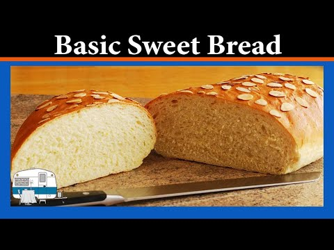 How to make a Basic Sweet Bread