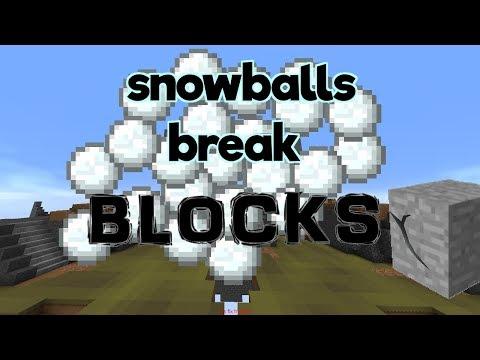 why do snowballs break blocks