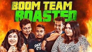 Boom Team ROASTED