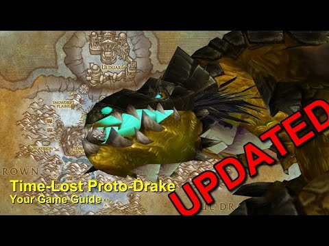 Time-Lost Proto-Drake Guide -WoW-