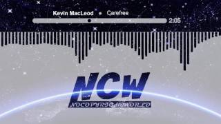 Kevin MacLeod ~ Carefree [NoCopyrightWorld]