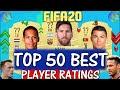 FIFA 20 TOP 50 BEST PLAYER RATINGS FT MESSI VAN DIJK RONALDO ETC FIFA 20 UPGRADES