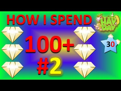 HAY DAY - HOW TO GET THE BEST VALUE FOR YOUR DIAMONDS #2!
