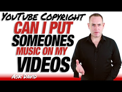 YouTube Copyright - Can I Use Someone Elses Song On My Video - Ask David
