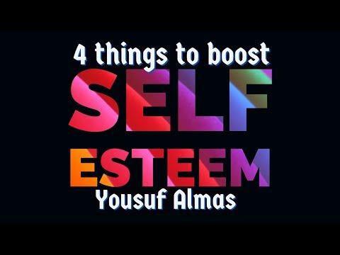 Self Esteem Four Elements by Yousuf Almas