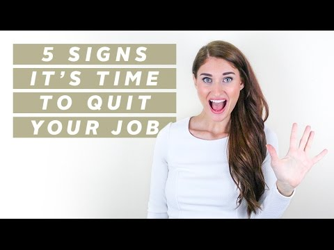 5 SIGNS IT'S TIME TO QUIT YOUR JOB | CAREER ADVICE