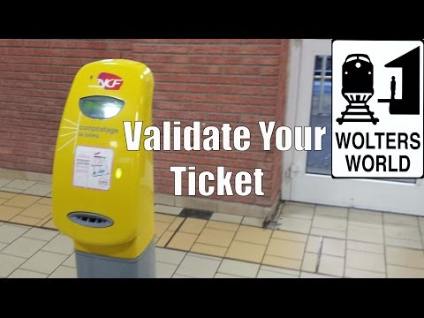 Train Tips: Validate Your Ticket Before You Get on the Train in France