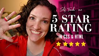 Creating a 5 Star Rating Component in CSS and HTML. No JavaScript.