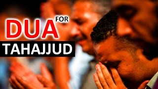 Dua That Made The Prophet ﷺ Cry ᴴᴰ | Dua For Tahajjud ᴴᴰ