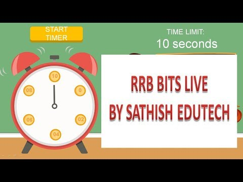 RRB BITS LIVE || RRB/RPF bits LIVE PRACTICE BITS WITH  TIMER 2018 SATHISH EDUTECH