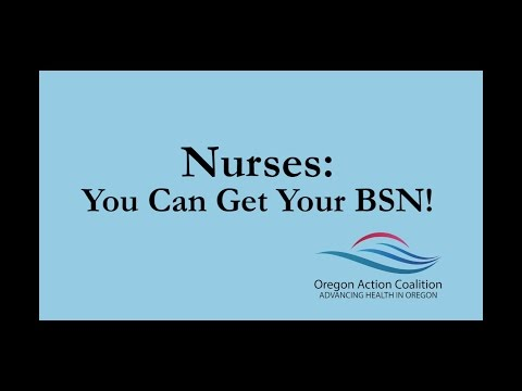 Oregon Action Coalition - Nurses: You Can Get Your BSN!