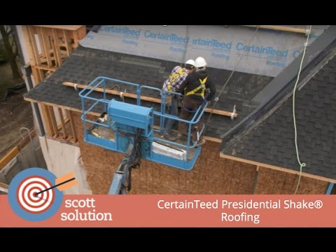 Scott Solutions - CertainTeed Presidential Shake® Roofing
