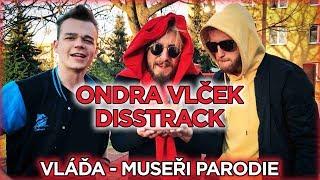 ONDRA VLČEK DISSTRACK - MILFKY (VLADA - MUSEŘI PARODIE) | Jounas & Radkolf feat. Franta Mráz