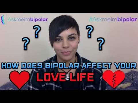 How Does Bipolar Affect Your Love-Life?