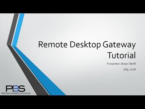 Remote Desktop Gateway Tutorial