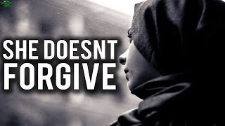 WHAT IF SHE DOES NOT FORGIVE YOU? (Powerful)