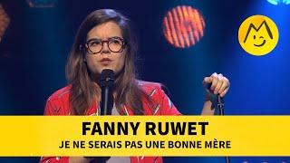Fanny Ruwet - Je ne serais pas une bonne mère