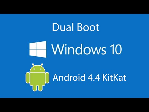 How to Dual Boot Windows 10 with Android OS 4.4 Kitkat