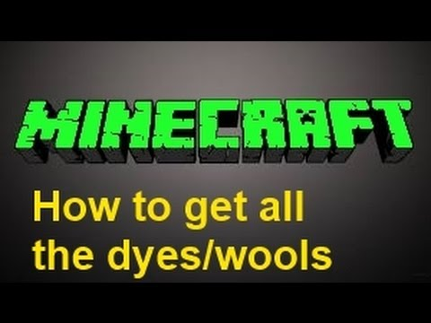 Minecraft 1.8 How to get all the dyes/wools!