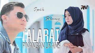 Opik Feat Shany - Talarai Pinangan Urang
