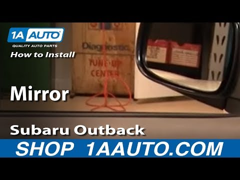 How To Install Replace Side Rear View Mirror Subaru Outback 00-04 1AAuto.com