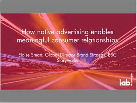 IAB Europe webinar: Building more meaningful customer relationships with Online Native Advertising