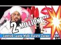 Download lagu Lipstick Laane Wale Aurate Zaroor Dekhe Sayyed Aminul Qadri Sahab