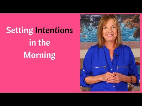 Setting Intentions in The Morning