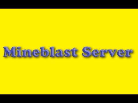 (Server)Mineblast | Minecraft Pocket Edition 0.8.1