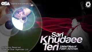 Sari Khudaee Teri   Nusrat Fateh Ali Khan   complete full version   OSA Worldwide