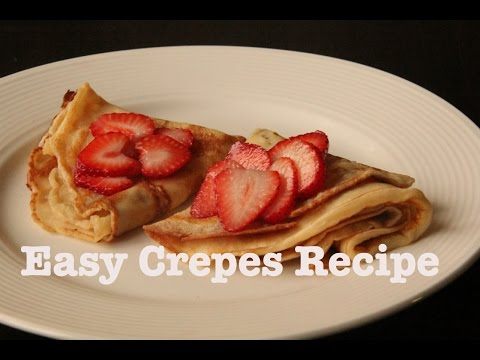 Easy Crêpes Recipe. How To Cook Pancakes.