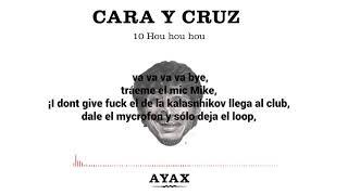 AYAX- HOU HOU HOU (LETRA) (PROD. DJ KERU) #CARAYCRUZ