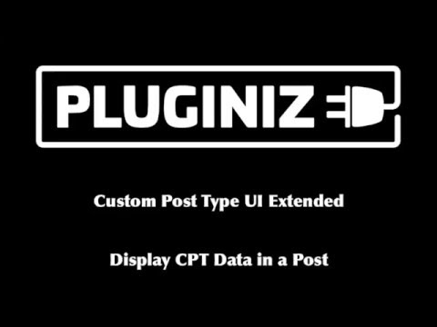 Display custom post type data with CPT UI Extended