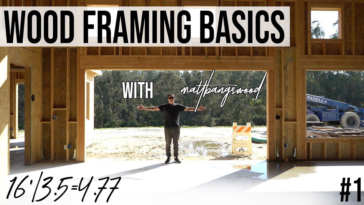 Carpentry 101: Basics of Wood Framing with MattBangsWood [#1]