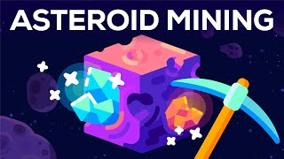 Unlimited Resources From Space – Asteroid Mining