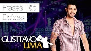 Gusttavo Lima  - Frases Tão Doídas - [DVD Ao Vivo Em São Paulo] (Clipe Oficial)