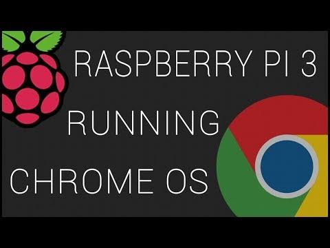 Running Chromium OS On Raspberry Pi 3