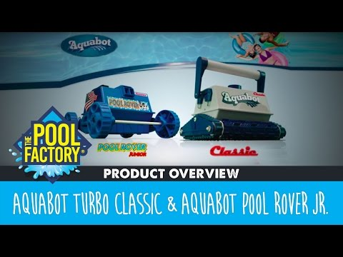 Product Overview - Aquabot Turbo Classic (In-ground) & Pool Rover Jr. (Above Ground)