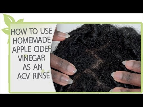 How to use homemade apple cider vinegar as an ACV RINSE   NATURAL HAIR