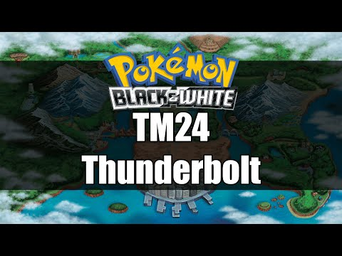 Pokemon Black and White | Where to get TM24 Thunderbolt
