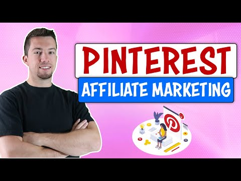 Pinterest Affiliate Marketing: 3 Ways to Make Money Pinning on Pinterest