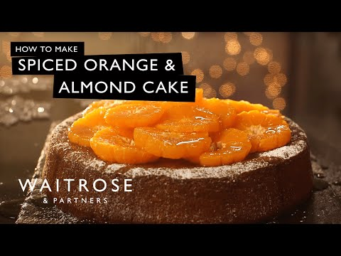 Spiced Orange and Almond Cake | Waitrose