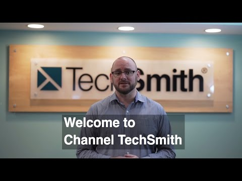 Welcome to Channel TechSmith